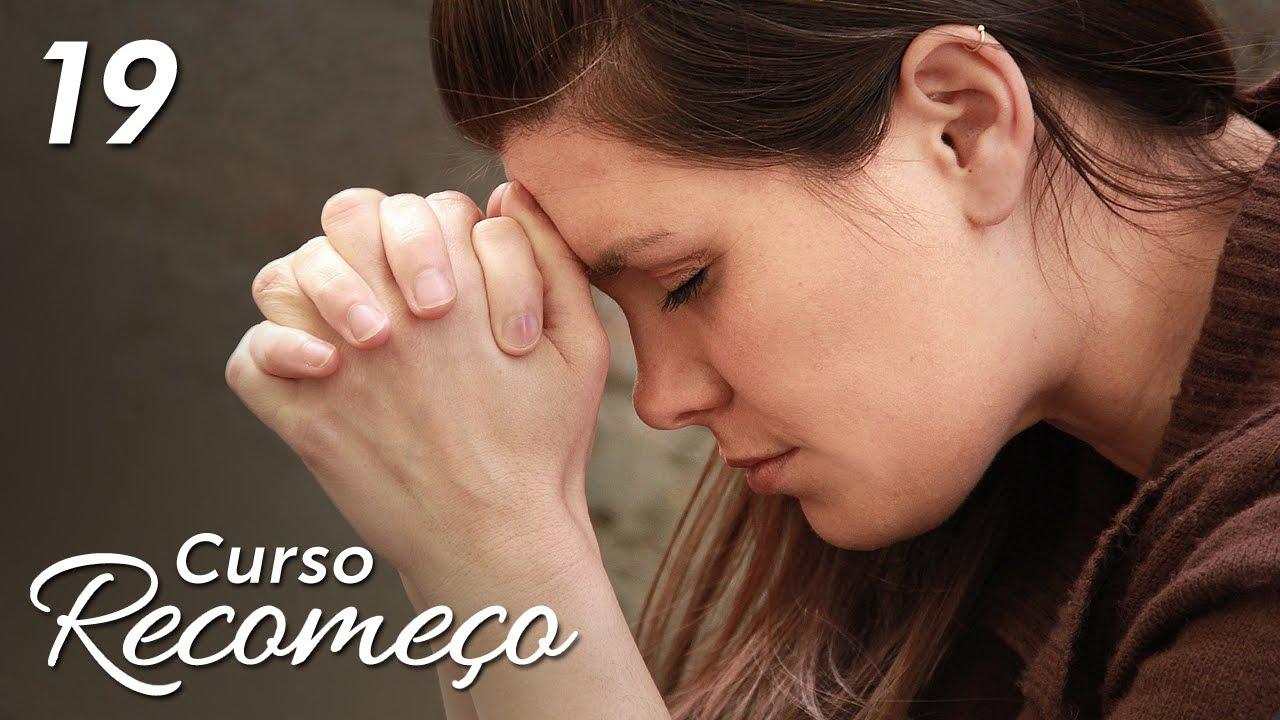 Conheça o plano de Deus para a sua vida! - #19 Curso Recomeço