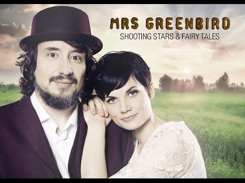 Mrs.Greenbird - Shooting Stars & Fairy Tales - Instrumental