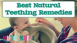 5 Best Natural Teething Remedies for Babies that WORK!
