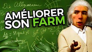 AMÉLIORER SON FARMING - Les cours de Wakz #2