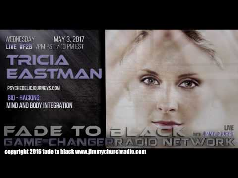 Ep. 652 FADE to BLACK Jimmy Church w/ Tricia Eastman : Bio-H