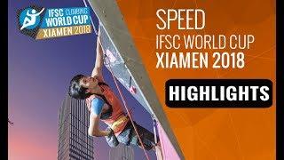 IFSC Climbing World Cup - Xiamen 2018 - Lead/Speed - Highlights