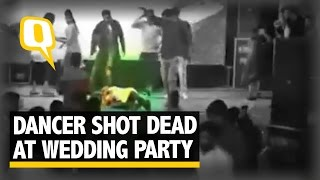 The Quint: 22-Year-Old Dancer Shot Dead at Wedding Party, Culprit on The Run