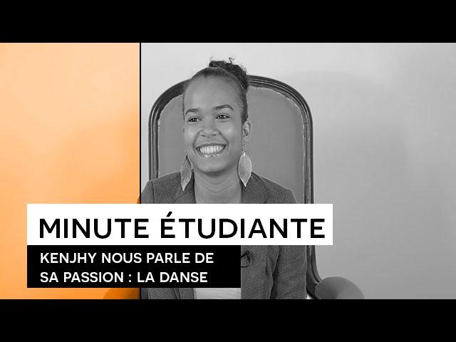 La Minute étudiante - Kenjhy [danse]