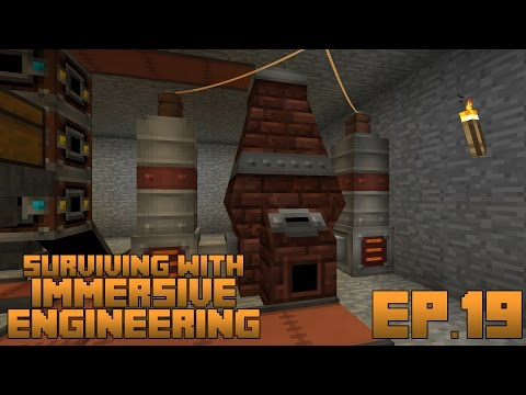 Surviving With Immersive Engineering Ep19 Improved