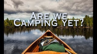 Are We Camping Yet ?