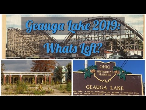 Geauga Lake 2019: Whats Left?