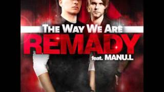 Remady feat. Manu L - The Way We Are (Klaas Club Mix)