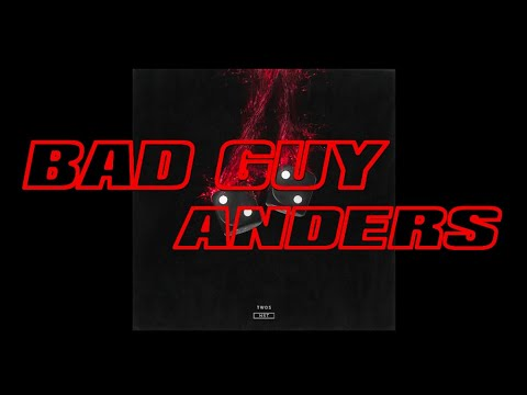 anders - Bad Guy (Audio)