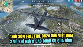 Free Fire   Chơi Sớm OB24 Phiên Bản VN: 3 Vũ Khí Và Map Đảo Quân Sự Đỉnh Cao Mới Lạ   Rikaki Gaming