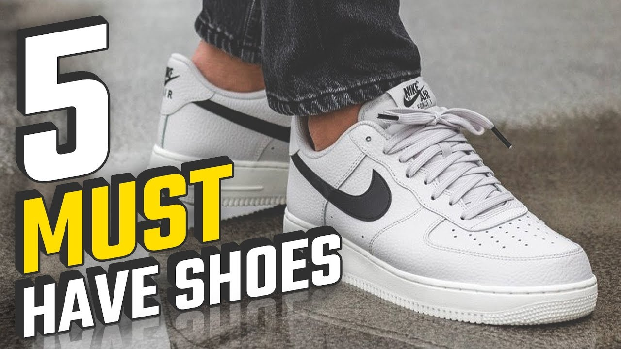 Top 5 Shoes EVERY Guy Must Own   Best