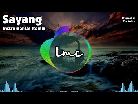 Sayang - Via Vallen [Instrumental Remix]