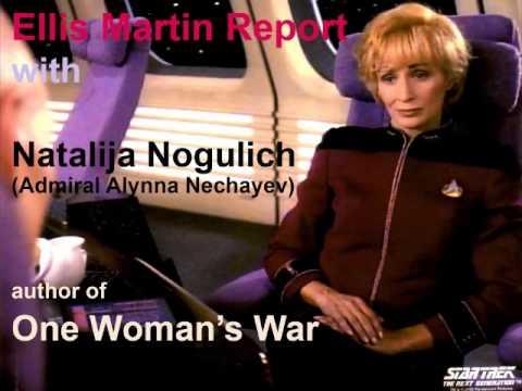 Ellis Martin Report with Natalija Nogulich, Star Trek's Admiral Nechayev