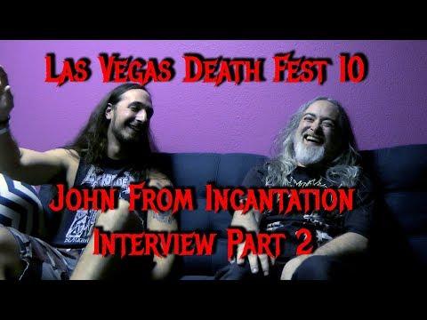 Interview With John From Incantation Part 2 - @ Las Vegas Deathfest X