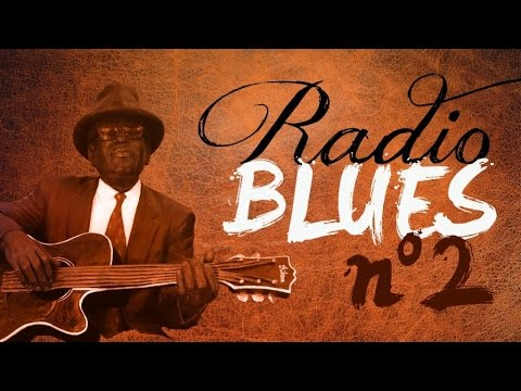 Radio Blues N°2 - Definitive Blues On Radio Blues N°2