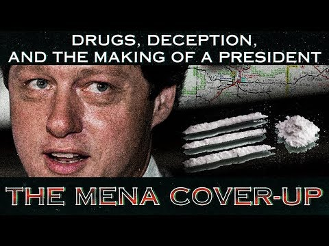 The Mena Cover-Up - Bill & Hillary Clinton's Arkansas Cocaine Operation Exposé