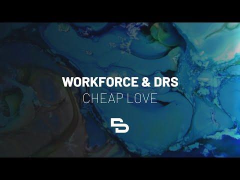 Workforce & DRS - Cheap Love