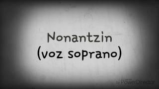Nonantzin (voz soprano)