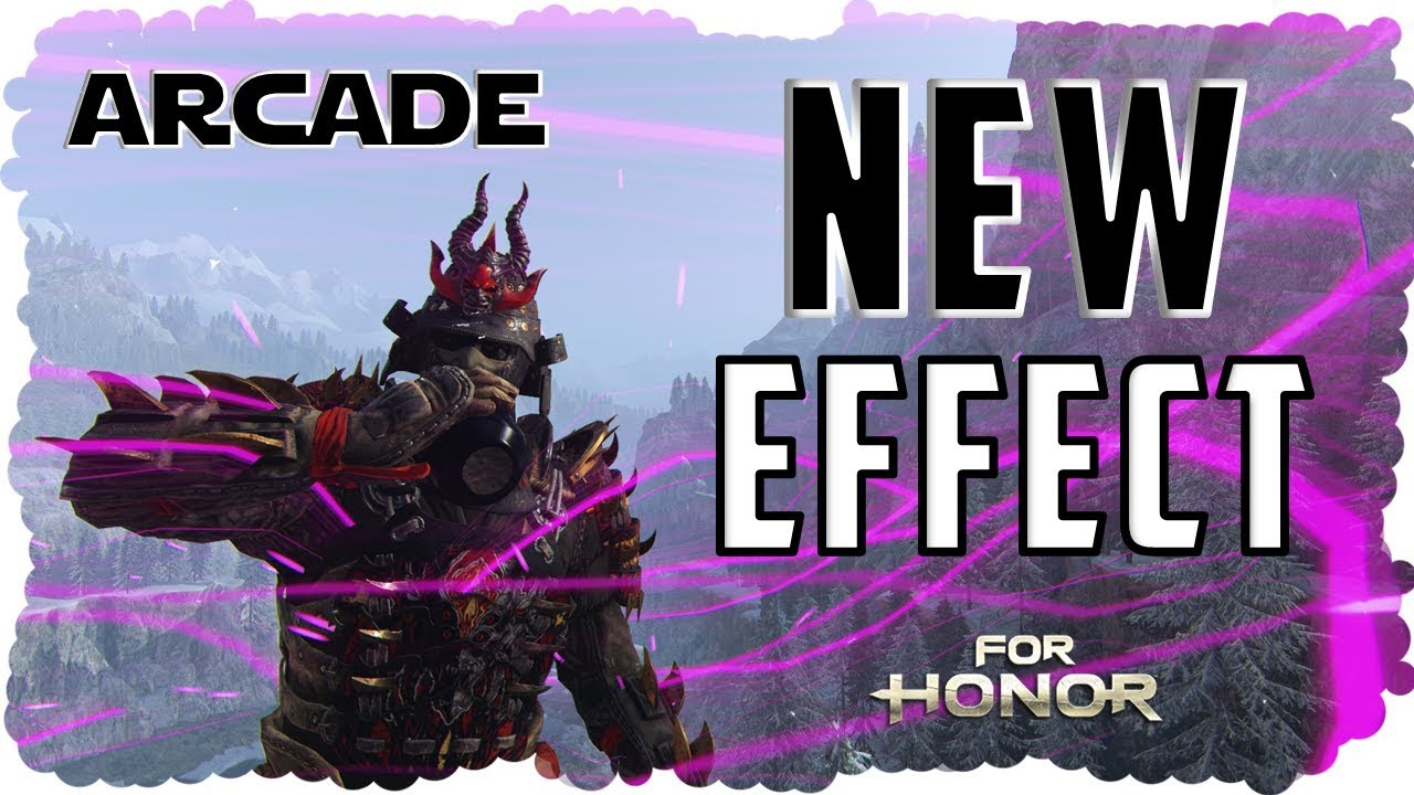 For Honor Limited Time Arcade Effect Halloween 2020 New Season   NEW ARCADE EFFECT: For Honor #WeeklyArcade   YouTube