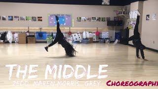 The Middle - Zedd, Maren Morris, Grey | choreography