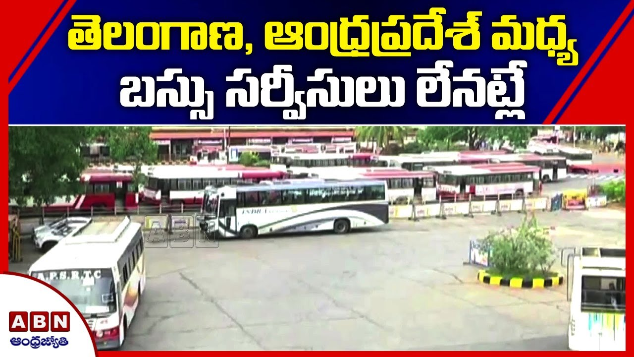 Andhra Pradesh Telangana In Tussle Over Restoration Of Inter State Bus Services Apsrtc Tsrtc Youtube