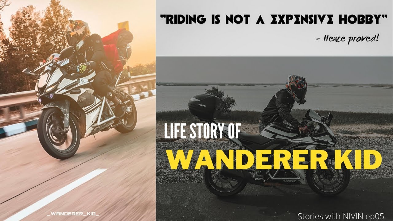 Life story of WANDERER KID - all India bike ride under 21 years
