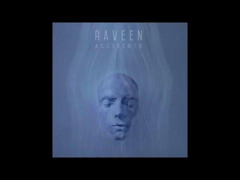 Raveen - Accidents
