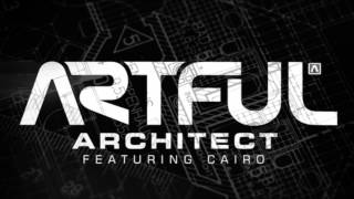 Artful ft Cairo - Architect (Deeper Remix)