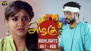 Azhagu - Tamil Serial | அழகு | Episode 461 - 466 weekly Highlights | Sun TV Serials | Revathy