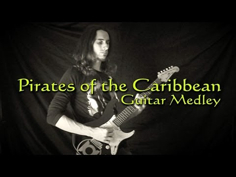 Pirates of the Caribbean - GUITAR MEDLEY