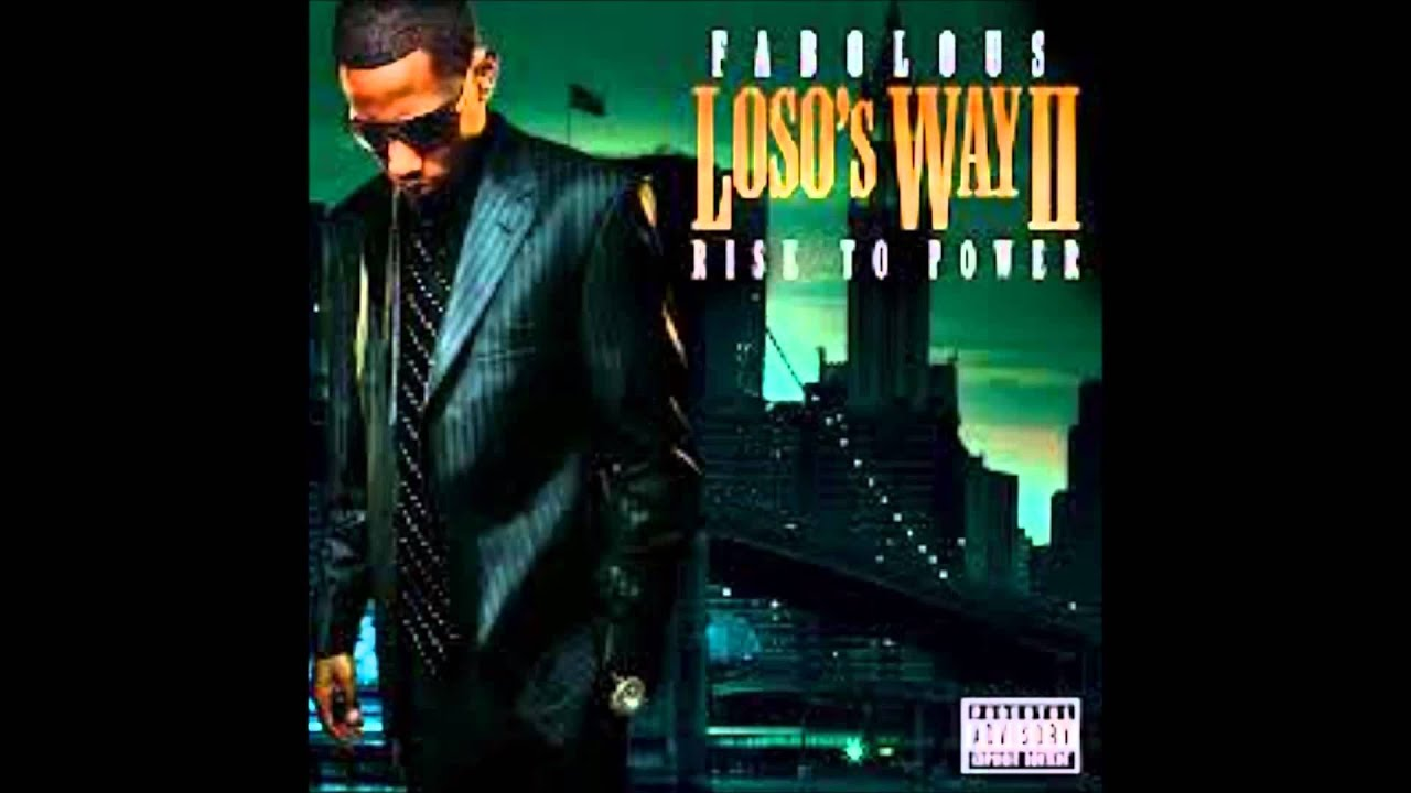 Fabolous loso way itunes download.