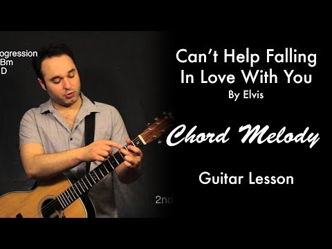 Can't Help Falling In Love With You by Elvis | Chord Melody Tutorial