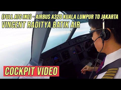 ( FULL ATC Ind ) - Airbus A320 Kuala Lumpur to Jakarta - Vincent Raditya BATIK AIR - Cockpit Video
