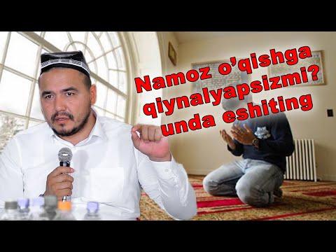 Namoz o'qishga qiynalasizmi? unda eshiting Shukurulloh domla