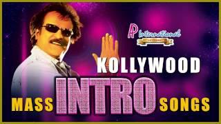 kollywood mass intro songs rajinikanth kamal haasan ajith vijay simbu raghava lawrence