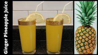 Let's Make Healthy Pineąpple Drink l Ginger Pineapple Juice l Benefits Of Pineapple Juice