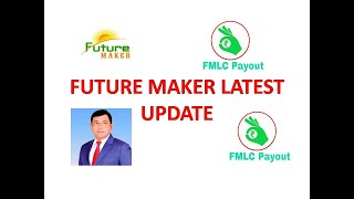 FUTURE MAKER TODAY'S UPDATE ! GOOD NEWS