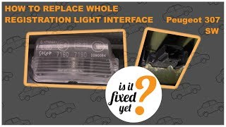 How to replace REGISTRATION LIGHT INTERFACE - Peugeot 307 SW