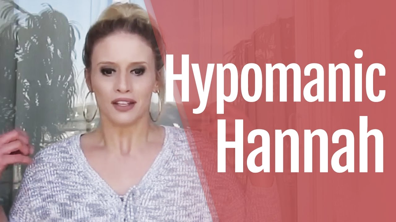 Hypomanic Hannah: What Does Hypomania Feel Like?