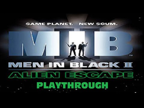Men In Black 2 Alien Escape Playthrough part 1