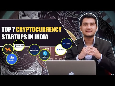 Top 7 Cryptocurrency Startups In India