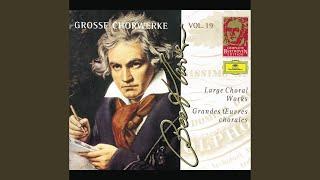 """Beethoven: Christus am Oelberge (Christ on the Mount of Olives) - Chor der Engel: """"Welten..."""