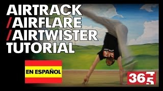 Tutorial - Airflare / Airtrack (Break Dance)