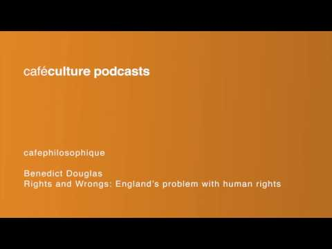 71 - Rights and Wrongs: England's problem with human rights - Benedict Douglas - NEW