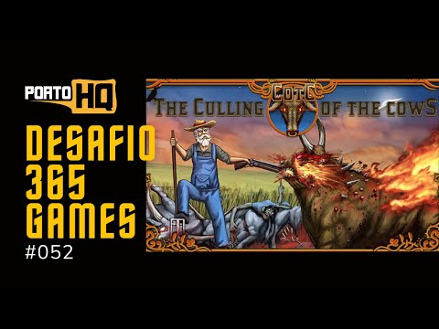 365 Games #052 - The Culling Of The Cows |