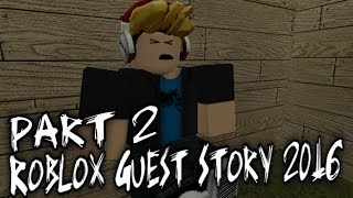 Roblox Guest Story 2016 Part 2 - Guest 666 شر