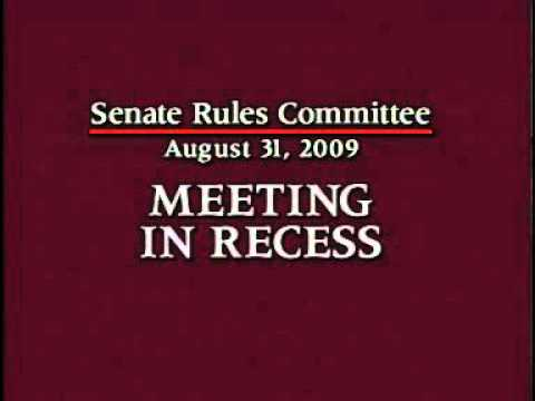 Senate Rules Committee - (Part 3) 8/31/2009