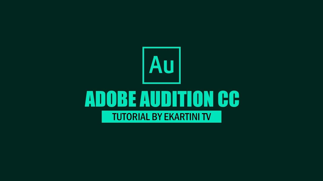 Tutorial Audition CC : 06. Effects Rack