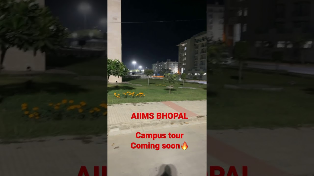 AIIMS BHOPAL 🔥 || Complete campus tour on the way ||