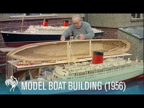 Model Boat Building: 'Edinburgh Castle' Union-Castle Line Ship (1956) | British Pathé